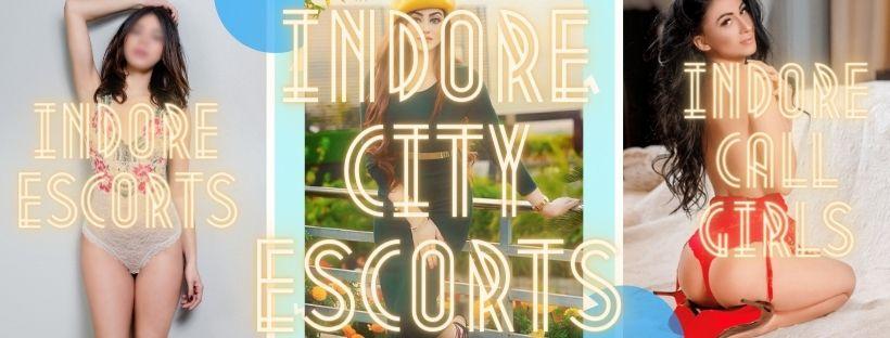 Indore City Escorts